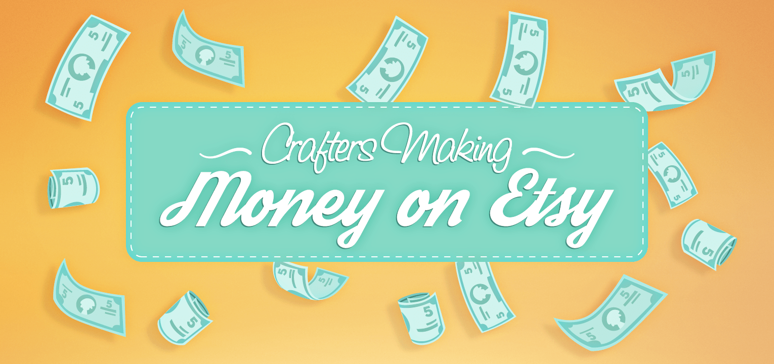 Crafters making money on Etsy