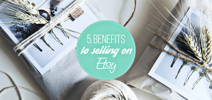 selling on etsy: the top benefits