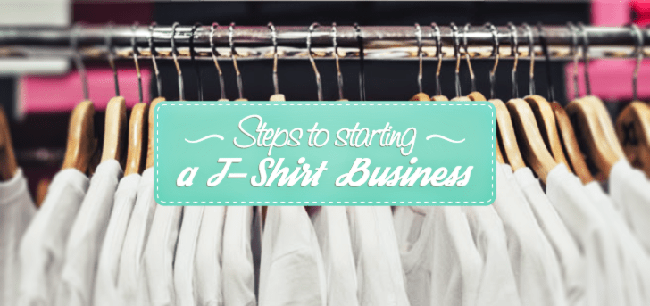 [Infographic + Guide] 5 Steps to a T-Shirt Business