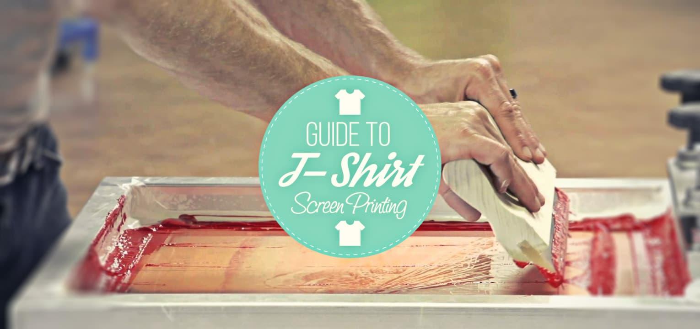 guide to tshirt screen printing