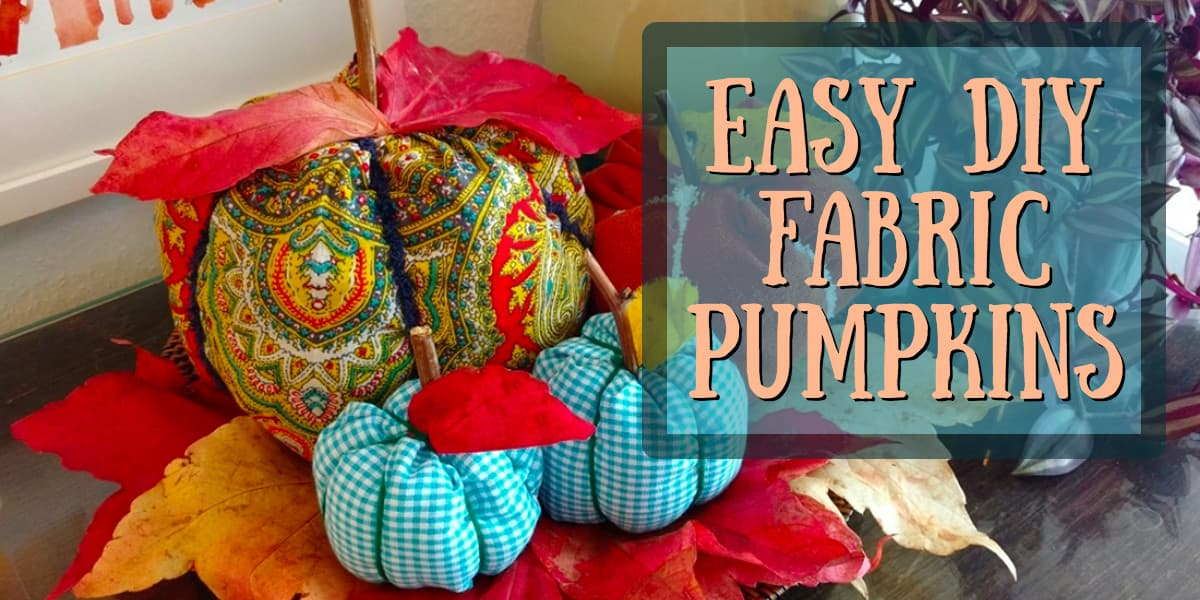 DIY fabric pumpkins, fall decor, fall tablescape