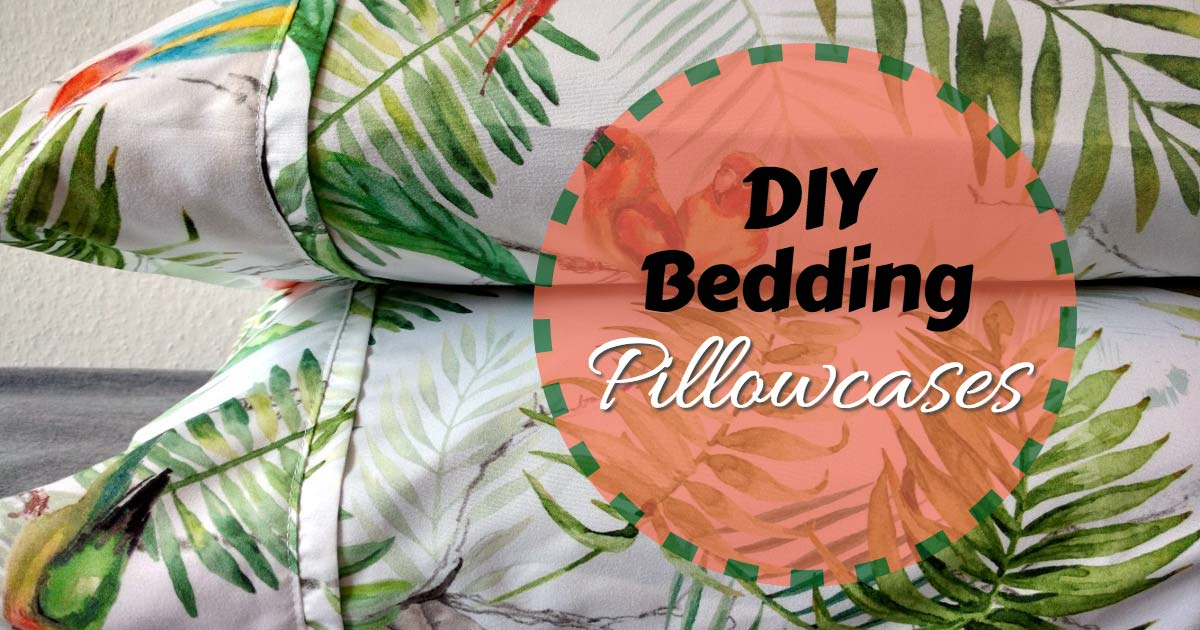 DIY Bedding Pillowcases