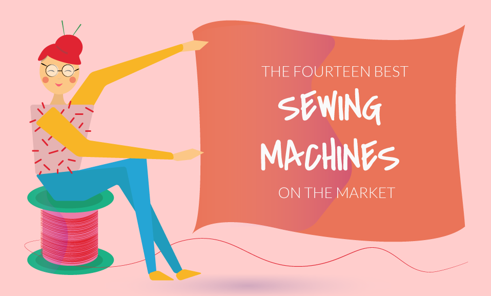 The 14 Best Sewing Machines On The Market