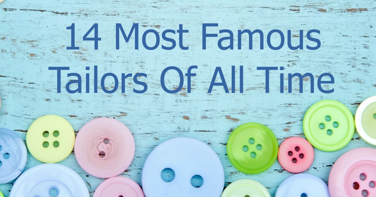14 Most Famous Tailors Of All Time