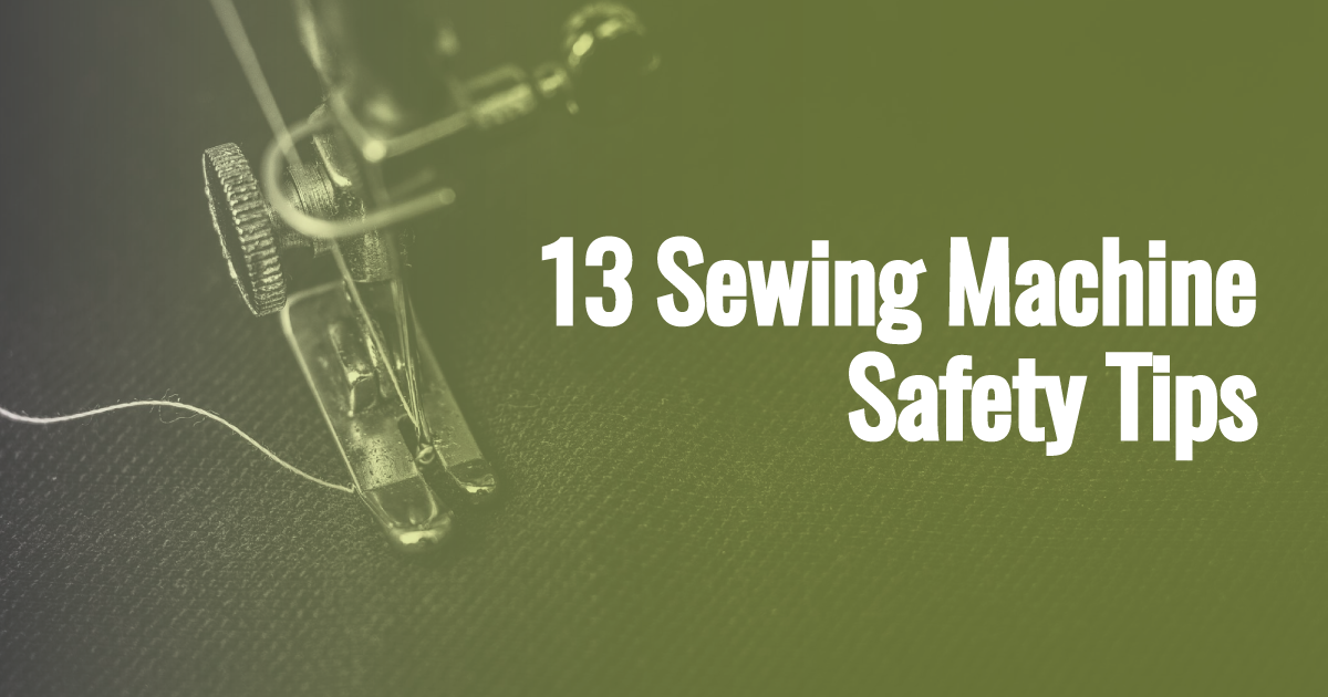 Sewing Machine Safety Tips
