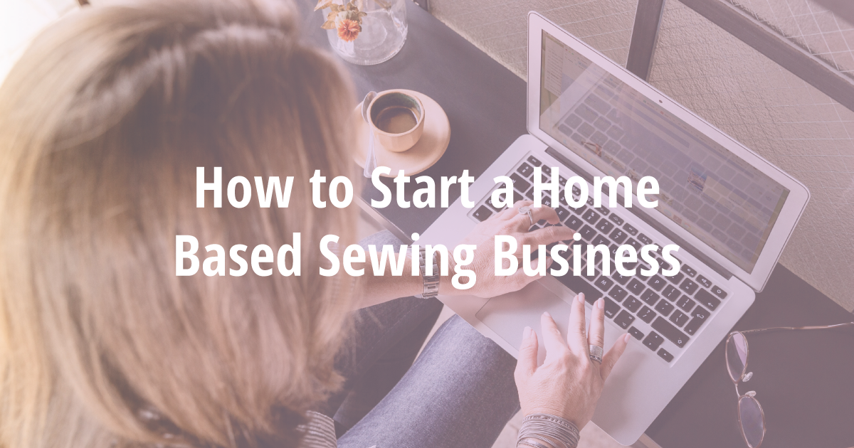 Home-Based Sewing Business